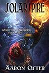 Solarspire (Rise to Omniscience, #4)