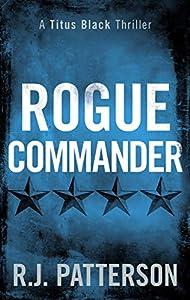 Rogue Commander (Titus Black #3)