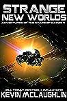Strange New Worlds (Adventures of the Starship Satori Book 11)