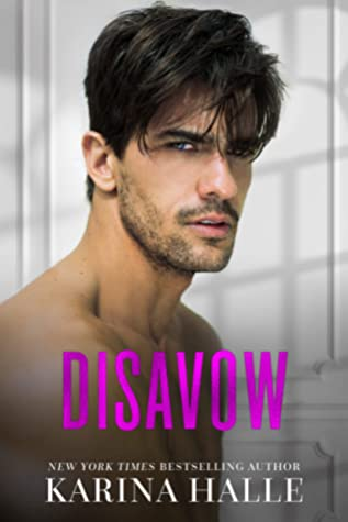 Disavow (The Dumonts, #3)