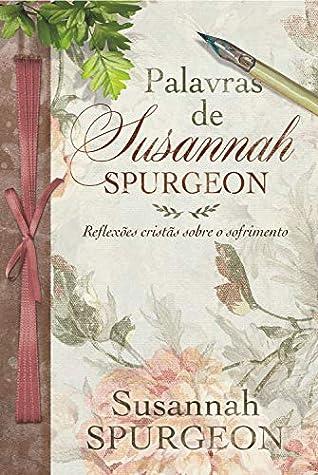 Palavras de Susannah by Susannah Spurgeon