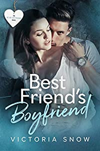 Best Friend's Boyfriend (Be My Boyfriend #2)