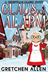 Claus For Alarm (A Christmas Magic Cozy Book 1)