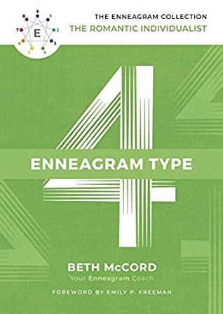 The Enneagram Type 4 by Beth McCord
