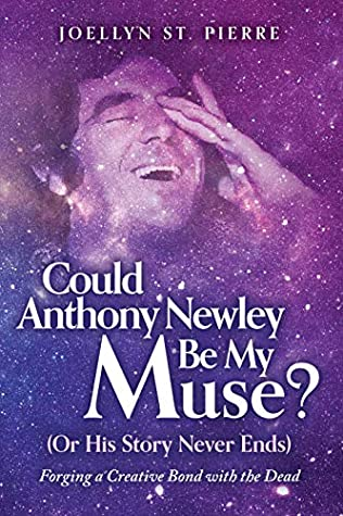Could Anthony Newley Be My Muse? (Or His Story Never Ends) by Joellyn St. Pierre