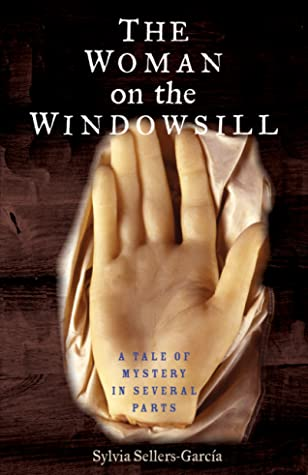 The Woman on the Windowsill by Sylvia Sellers-García