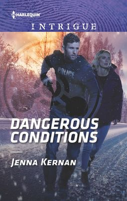 Dangerous Conditions (Protectors at Heart #4)