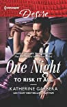 One Night to Risk It All (One Night #3)