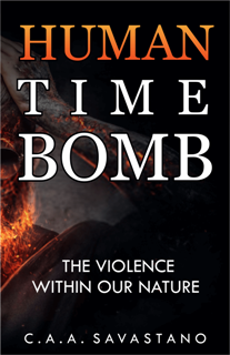 Human Time Bomb: The Violence Within Our Nature