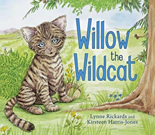 Willow the Wildcat by Lynne Rickards