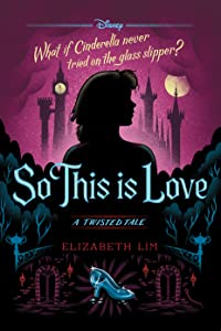 So This is Love (A Twisted Tale #9)