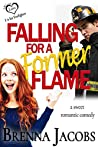 Falling for a Former Flame: A Sweet Romantic Comedy (ABCs of Love)