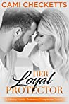Her Loyal Protector (Strong Family Romances #2)