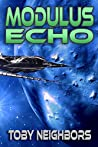 Modulus Echo (Kestrel Class, #4)