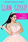 Glam and Gossip: The Ava G Chronicles Book Three
