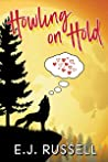 Howling on Hold (Mythmatched, #1)