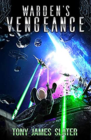 Warden's Vengeance by Tony James Slater