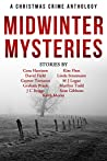 Midwinter Mysteries: A Christmas Crime Anthology