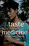 A Taste of Her Own Medicine (Small Town Romance #1)