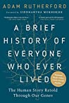 Book cover for A Brief History of Everyone Who Ever Lived: The Human Story Retold Through Our Genes