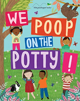 We Poop on the Potty! (Book  Downloadable App!)