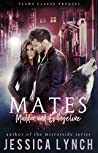 Mates: Maddox and Evangeline (Claws Clause, #0.5) audiobook review