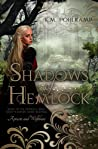Shadows of Hemlock (Sequel to Apricots and Wolfsbane)