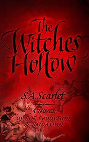 <KINDLE> ❆ The Witches' Hollow Author S.A. Scarlet – Pcusati.info