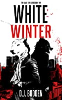 White Winter (The Black Year Series, #2)