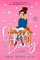 Oopsie Daisy (The Flower Shop Sisters, #3)