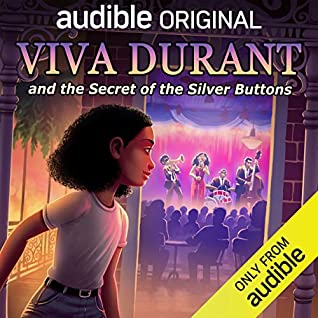 Viva Durant and The Secret of the Silver Buttons by Ashli St. Armant