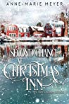 Second Chance at Christmas Inn: A Sweet Small Town Christmas Romance (Love Tries Again Book 3)