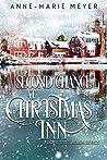 Second Chance at Christmas Inn (Love Tries Again #3)