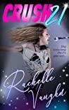 Crush 21 by Rachelle Vaughn