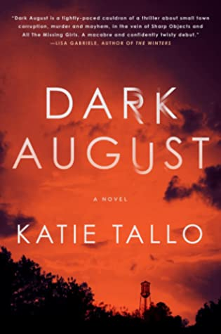 Dark August by Katie Tallo