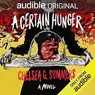 A Certain Hunger by Chelsea G. Summers