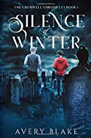 Silence of Winter (The Cromwell Chronicles)