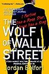 The Wolf of Wall Street: WOLF OF WALL STREET:Wolf of wallstreet: Wolf of wall st {wolf of wall street}:by Jordan Belfort