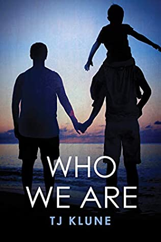Who We Are (Bear, Otter and the Kid #2)