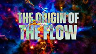 The Origin of the Flow by John Scalzi