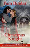 Christmas Knight (Matchmaker Cafe Series Book 5)