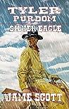 Tyler Purdom - Silver Eagle: A Classic Western Adventure (A Tyler Purdom Western Book 1)