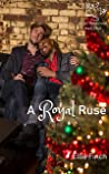 A Royal Ruse (Royal Rendezvous #3)