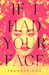 Book cover for If I Had Your Face