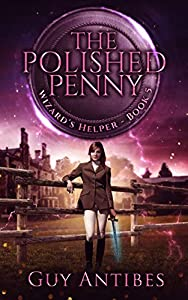 The Polished Penny (Wizard's Helper, #5)