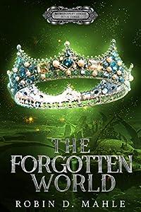 The Forgotten World (The World Apart, #3)