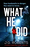 What He Did: A totally gripping crime thriller (Detective Rachel Hart)