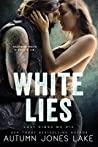 White Lies (Lost Kings MC, #15)