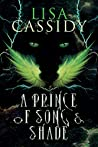 A Prince of Song and Shade (A Tale of Stars and Shadow, #2)