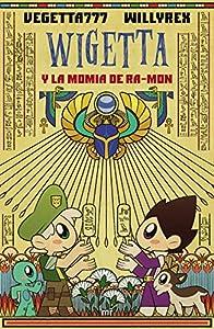 Wigetta y la momia de Ra-mon